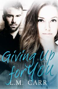 Giving Up for You Front Cover