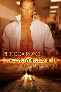 RebeccaRoyce_TheOutsiders_Book2_LoveBeyondSanity